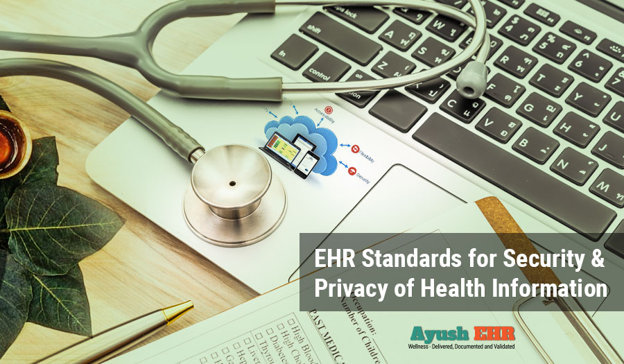 EHR standards for security and privacy of health data