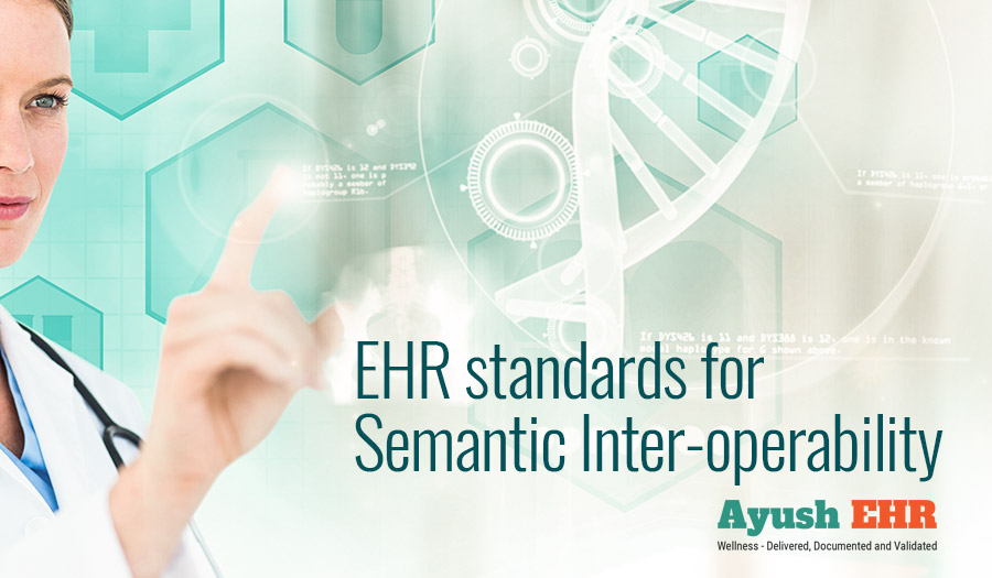 EHR Standards for semantic inter-operability